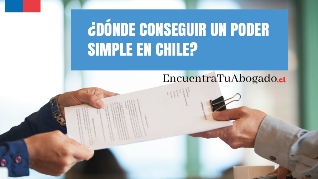 donde conseguir un poder simple en chile
